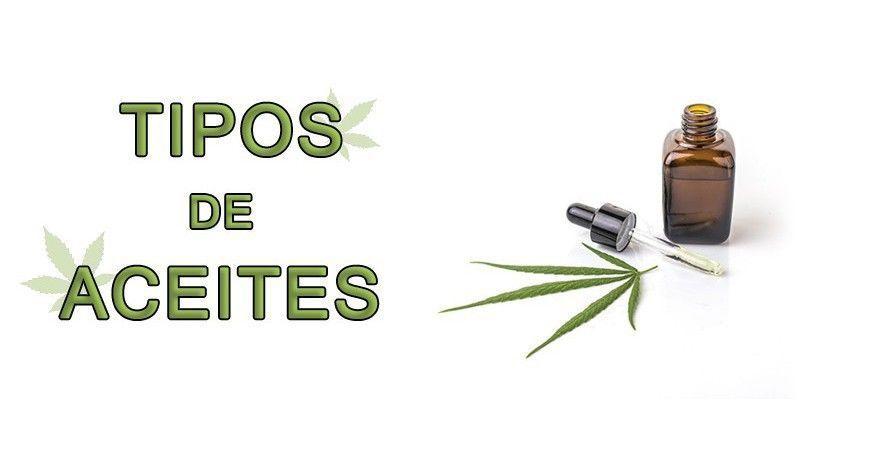 LOS DIFERENTES TIPOS DE ACEITES PROCEDENTES DEL CANNABIS Y CAÑAMO